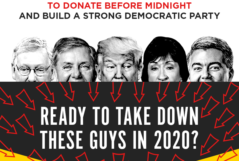 to donate before midnight and build a strong Democratic Party