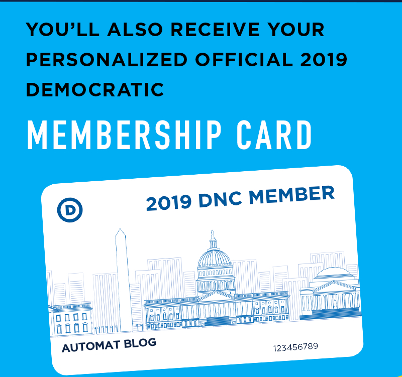 You'll also receive your personalized Official 2019 Democratic Membership Card