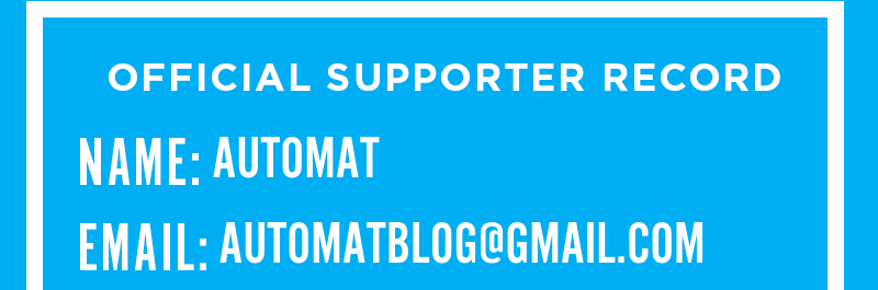 Official supporter record -- Name: Automat, Email: automatblog@gmail.com