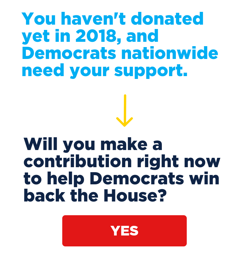 Will you make a donation right now to help Democrats win back the House?