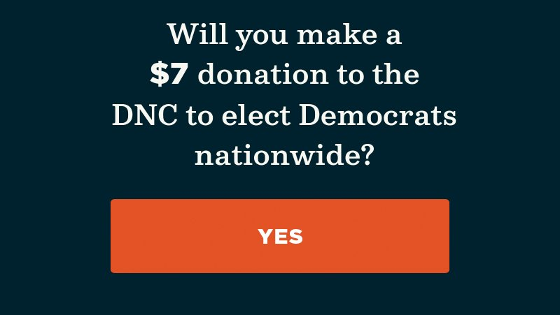 Will you donate to the DNC to elect Democrats nationwide?