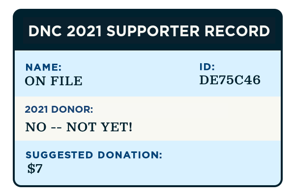 Your DNC supporter record.