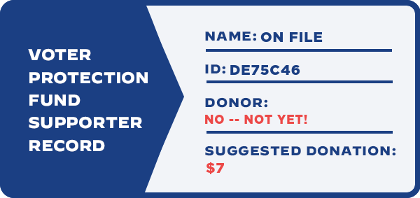 Your Voter Protection Fund supporter record.