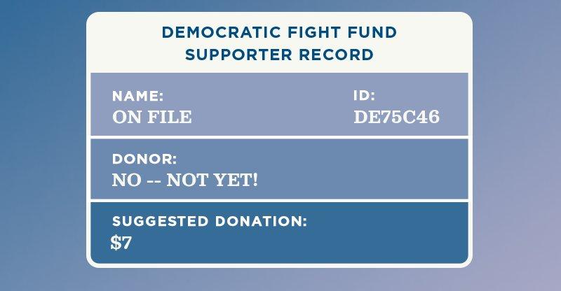 Democratic Fight Fund Supporter Record