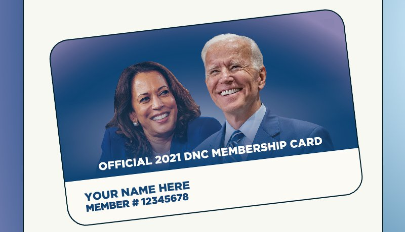 Your Official 2021 DNC Membership Card